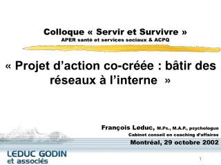 Colloque ��Servir et Survivre�� APER sant� et services sociaux & ACPQ