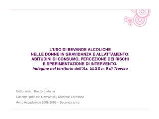 L'USO DI BEVANDE ALCOLICHE  NELLE DONNE IN GRAVIDANZA E ALLATTAMENTO: