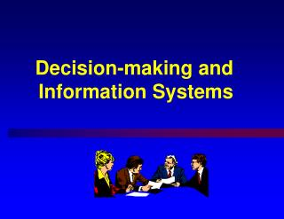 Decision-making and Information Systems