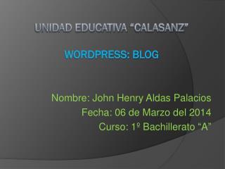 """UNIDAD EDUCATIVA """"CALASANZ"""" WORDPRESS: BLOG"""