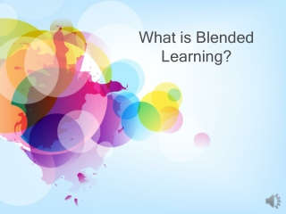Blended Teaching and Learning Presentation