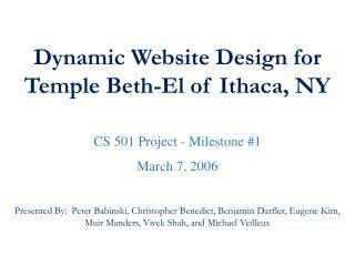 Dynamic Website Design for Temple Beth-El of Ithaca, NY CS 501 Project - Milestone #1