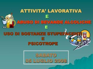 ATTIVITA' LAVORATIVA  E ABUSO DI BEVANDE ALCOLICHE E
