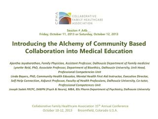 Introducing the Alchemy of Community Based Collaboration into Medical Education