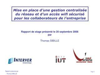 Rapport de stage présenté le 20 septembre 2006 par Thomas SIBILLE
