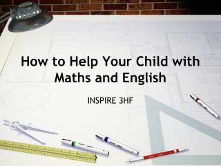 How to Help Your Child with Maths and English