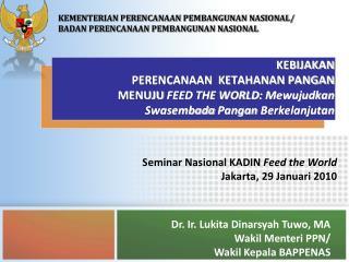 Seminar Nasional KADIN  Feed the World Jakarta, 29 Januari 2010