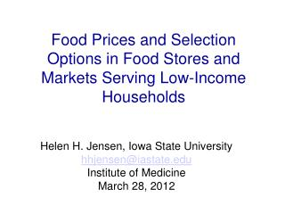 Food Prices and Selection Options in Food Stores and Markets Serving Low-Income Households