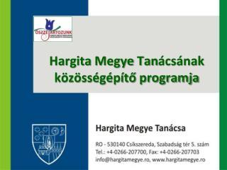 Hargita  M egye  Tan �cs�nak k�z�ss�g�p�t? programja