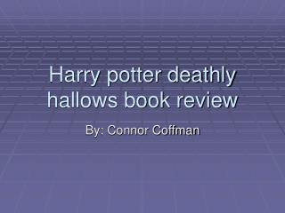 Harry potter deathly hallows book review