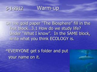 5-1-2012           Warm-up