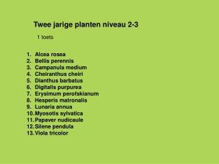 Twee jarige planten niveau 2-3