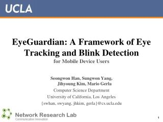 EyeGuardian : A Framework of Eye Tracking and Blink Detection for Mobile Device Users