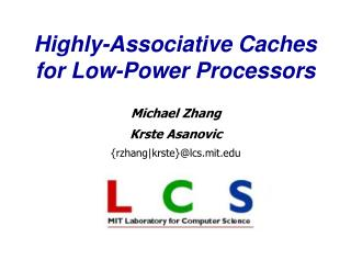 Highly-Associative Caches  for Low-Power Processors
