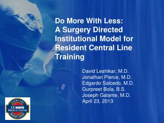 Do More With Less:  A Surgery Directed Institutional Model for Resident Central Line Training