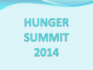 HUNGER SUMMIT 2014