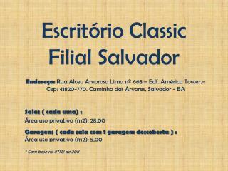 Escritório Classic Filial Salvador