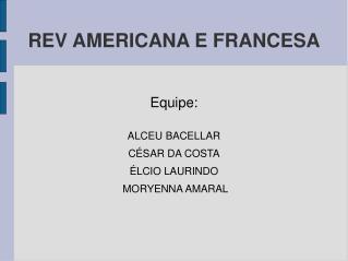 REV AMERICANA E FRANCESA