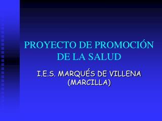 PROYECTO DE PROMOCIÓN DE LA SALUD