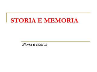 STORIA E MEMORIA