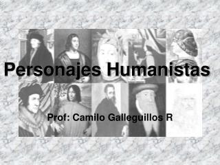Personajes Humanistas