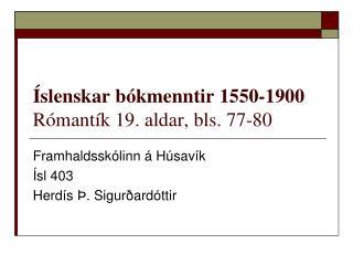 Íslenskar bókmenntir 1550-1900 Rómantík 19. aldar, bls. 77-80