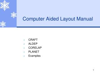 Computer Aided Layout Manual