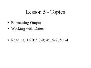 Lesson 5 - Topics