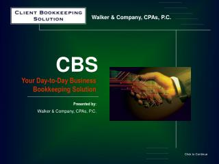 Your Day-to-Day Business Bookkeeping Solution