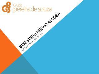 Bem vindo Helvio Alcoba