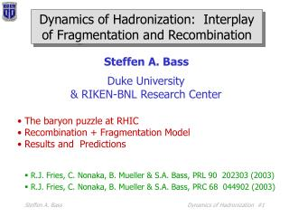 Dynamics of Hadronization:  Interplay of Fragmentation and Recombination
