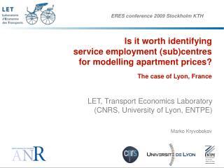 LET, Transport Economics Laboratory (CNRS, University of Lyon, ENTPE)