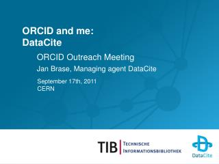 ORCID and me: DataCite