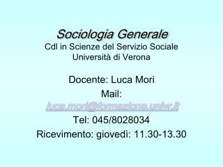 Sociologia Generale Cdl in Scienze del Servizio Sociale Università di Verona
