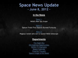 Space News Update - June 8, 2012 -
