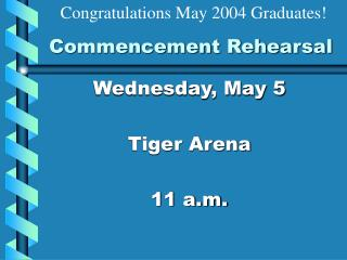 Commencement Rehearsal
