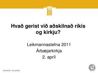 Hvað gerist við aðskilnað ríkis og kirkju?