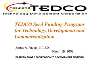TEDCO Seed Funding Programs for Technology Development and Commercialization