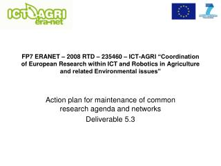 Action plan for maintenance of common research agenda and networks  Deliverable 5.3
