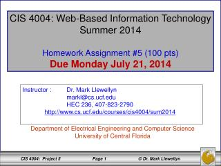 CIS 4004: Web-Based Information Technology Summer 2014 Homework Assignment #5 (100 pts)