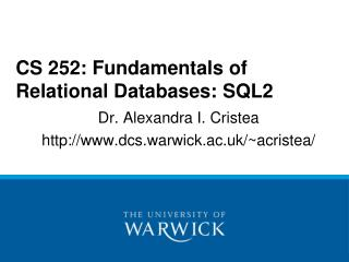 CS 252: Fundamentals of Relational Databases: SQL2