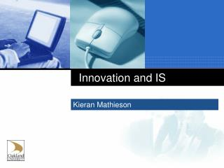 Innovation and IS
