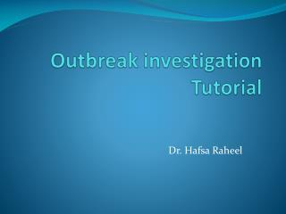 Outbreak investigation Tutorial