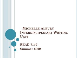 Michelle Albury Interdisciplinary Writing Unit