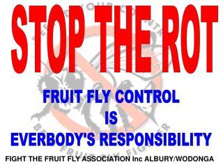 FIGHT THE FRUIT FLY ASSOCIATION Inc ALBURY/WODONGA