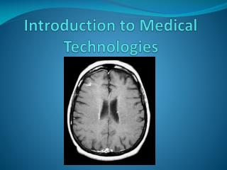 Introduction to Medical Technologies