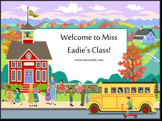 Welcome to Miss Eadie's Class! misseadie