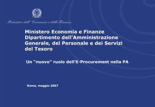 Ministero Economia e Finanze Dipartimento dellAmministrazione Generale, del Personale e dei Servizi del Tesoro