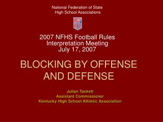 BLOCKING BY OFFENSE AND DEFENSE