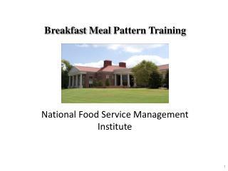 Breakfast Meal  Pattern Training